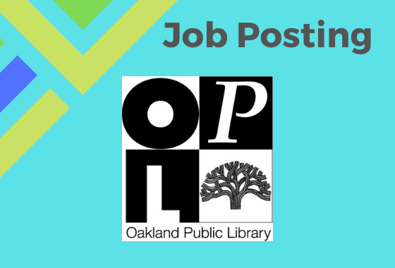 "Oakland Public Library, black and white block logo with text ""Job Posting"""
