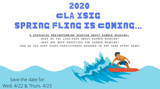 To promote 2020 YSIG CLA Spring Fling Summer Reading Programs