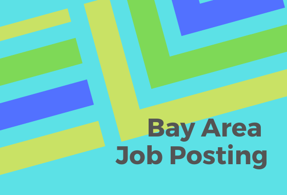Bay Area Job Posting