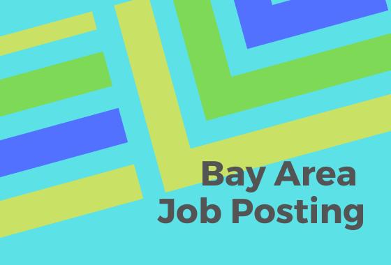 Bay Area Job Posting
