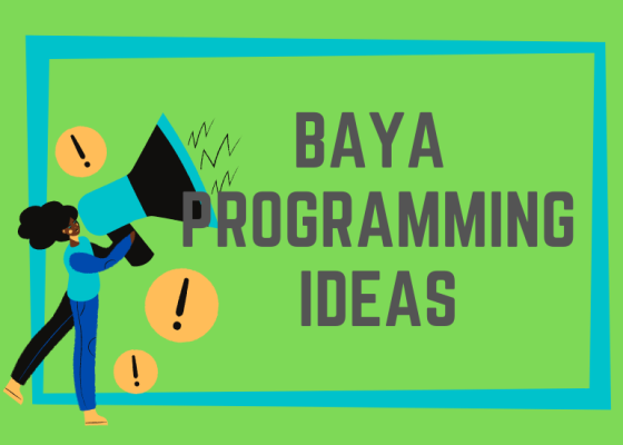 BAYA Programming Ideas