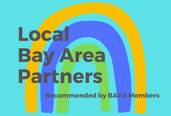 Local Bay Area Partners, Recommended by Bay Area Young Adult Members text over a three arch rainbow
